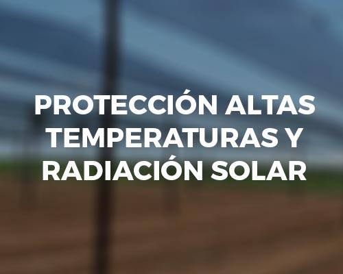 Protección de altas temperaturas y radiación solar